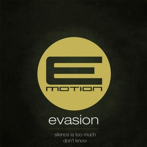EVASION - Silence Is Too Much