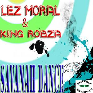 LEZ MORAL & KING ROBZA - Savanna Dance (remixes)