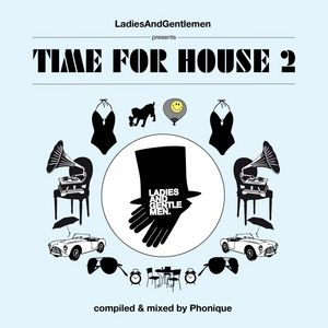PHONIQUE/VARIOUS - Time For House 2  (unmixed tracks)