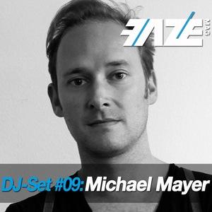 MAYER, Michael/VARIOUS - Faze DJ Set #09: Michael Mayer