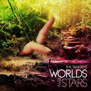 TANGENT, Phil - Worlds & Stars