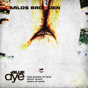 BROMDEN, Carlos - Last Breath Of Love