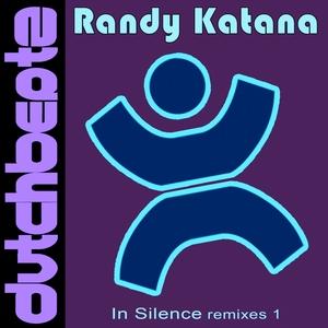 KATANA, Randy - In Silence (remixes I)