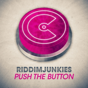 RIDDIMJUNKIES - Push The Button