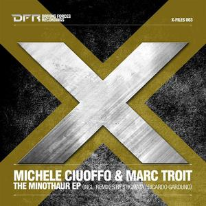 CIUOFFO, Michele/MARC TROIT - The Minothaur EP