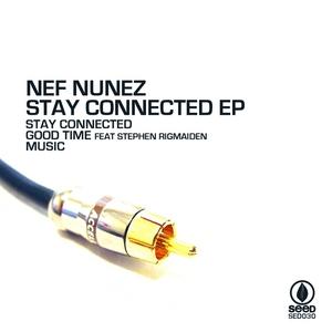 NEF NUNEZ - Stay Connected