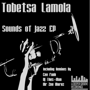LAMOLA, Tobetsa - Sounds Of Jazz