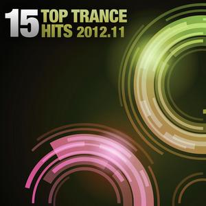 VARIOUS - 15 Top Trance Hits 2012 11