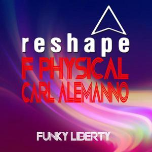 F PHYSICAL/CARL ALEMANNO - Funky Liberty