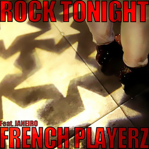 FRENCH PLAYERZ - Rock Tonight