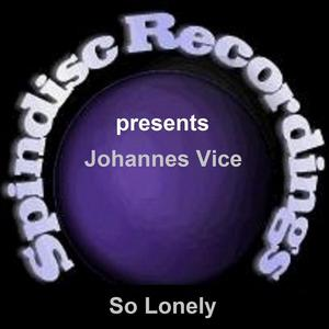 VICE, Johannes - So Lonely