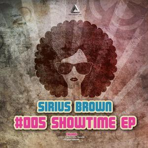 BROWN, Sirius - Showtime EP