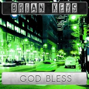 KEYS, Brian - God Bless