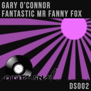 O CONNOR, Gary - Fantastic Mr Fanny Fox