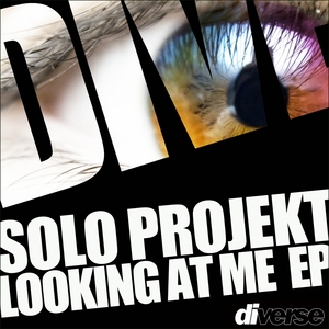 SOLO PROJEKT - Looking At Me EP
