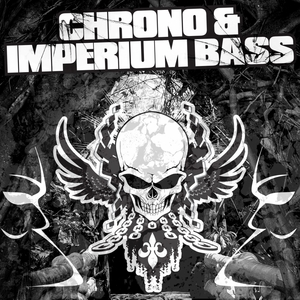CHRONO/IMPERIUM BASS - Life Is A Bitch