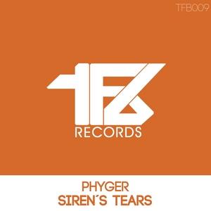 PHYGER - Siren's Tears