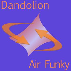 DANDOLION - Air Funky