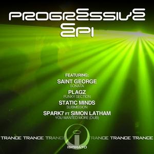 SAINT GEORGE/PLAGZ/STATIC MINDS/SPARK7 - Progressive EP 1