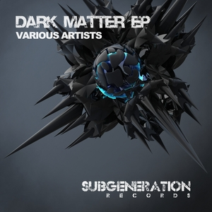 VARIOUS - Dark Matter EP