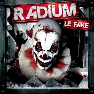 RADIUM - Le Fake