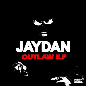 JAYDAN - The Outlaw EP