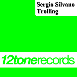 SILVANO, Sergio - Trolling