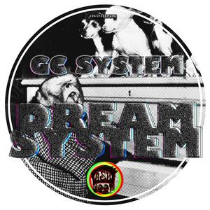 GC SYSTEM - Dream System