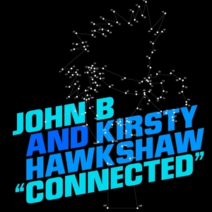 JOHN B/KIRSTY HAWKSHAW - Connected