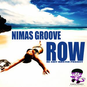 NIMAS GROOVE - Row