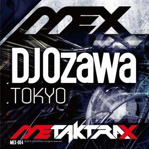 DJ OZAWA - Tokyo