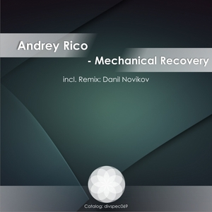 RICO, Andrey - Mechanical Recovery