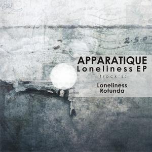 APPARATIQUE - Loneliness EP