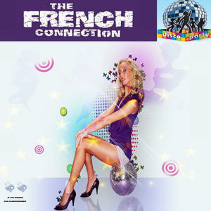 FRENCH CONNECTION, The - Disco Party