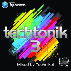 TECHNIKAL/VARIOUS - Techtonik 3 (mixed by Technikal) (unmixed tracks)