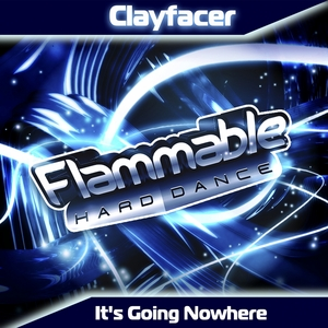 CLAYFACER - It's Going Nowhere
