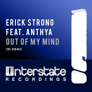 ERICK STRONG feat ANTHYA - Out Of My Mind