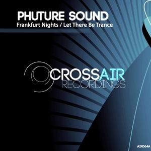 PHUTURE SOUND - Frankfurt Nights