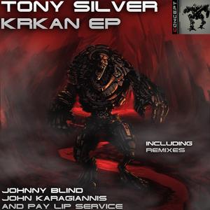 SILVER, Tony - Krkan EP