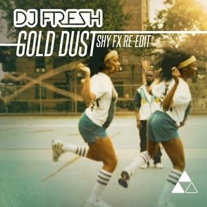 DJ FRESH - Gold Dust (remixes)