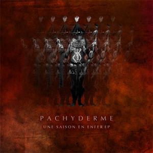 PACHYDERME/KASTER CORDALIS/ROGER THAT - Une Saison En Enfer EP