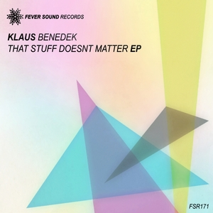 BENEDEK, Klaus - That Stuff Doesnt Matter EP