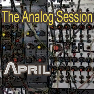 ANALOG SESSION, The - April