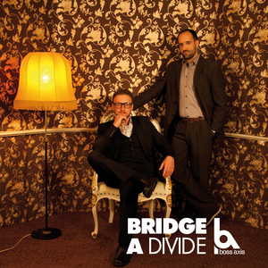 BOSS AXIS - Bridge A Divide
