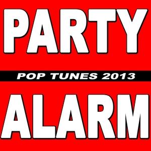 NEW - Party Alarm Pop Tunes 2013