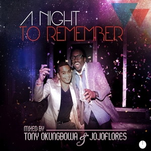 TONY OKUNGBOWA/JOJOFLORES/VARIOUS - A Night To Remember