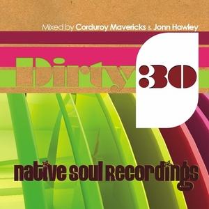 HAWLEY, Jonn/CORDUROY MAVERICKS/VARIOUS - Dirty 30 (unmixed tracks)