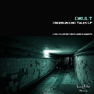 DKULT - Underground Tales LP