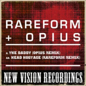 RAREFORM/OPIUS - The Daddy