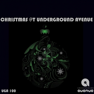 VARIOUS - Chistmas At Underground Avenue